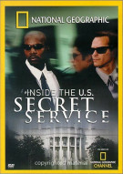 National Geographic: Inside The U.S. Secret Service Movie