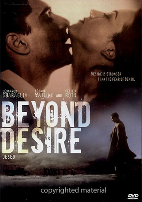 Beyond Desire (Deseo) Movie