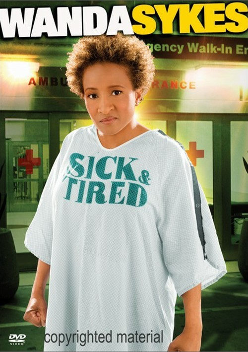 Wanda Sykes: Sick & Tired Movie