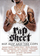 Rap Sheet: Hip Hop And The Cops Movie