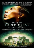 Other Conquest, The (La Otra Conquista) Movie