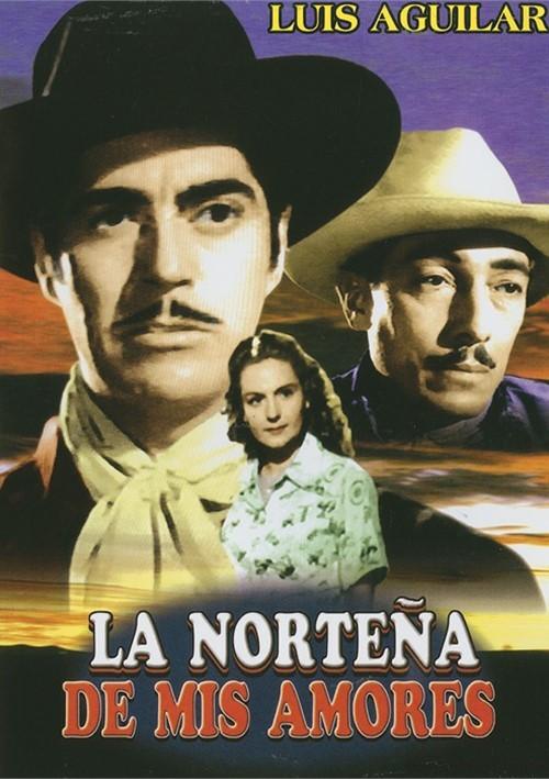 La Nortena De Mis Amores Movie