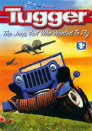 Tugger: The Jeep 4x4 Who Wanted To Fly Movie