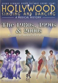 Hollywood Singing And Dancing: The 1980s, 1990s And 2000s Movie