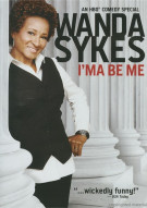 Wanda Sykes: Ima Be Me Movie