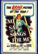 No Sad Songs For Me Movie