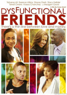 Dysfunctional Friends Movie