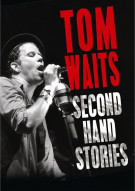 Tom Waits: Second Hand Stories Movie