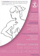 Breast Cancer: The Path Of Wellness And Healing Movie