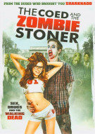 Coed And The Zombie Stoner, The Movie