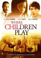 Where Children Play Movie