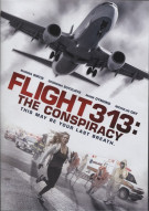 Flight 313: The Conspiracy  Movie