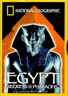 National Geographic: Egypt - Secrets Of The Pharaohs Movie