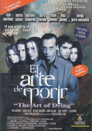 El Arte De Morir  (The Art Of Dying) Movie
