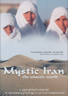 Mystic Iran: The Unseen World Movie