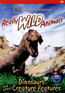 National Geographic: Really Wild Animals - Dinosaurs & Other Creature Features Movie