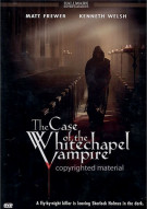 Case of the Whitechapel Vampire, The Movie
