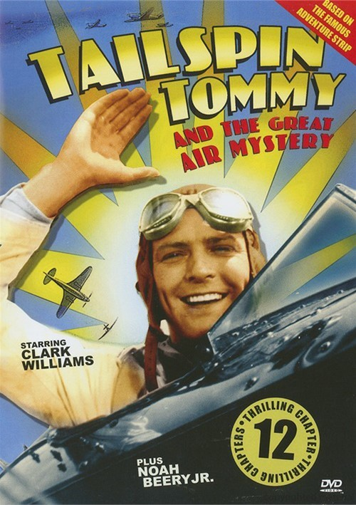 Tailspin Tommy And The Great Air Mystery Movie
