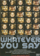 Whatever You Say (Mon Idole) Movie