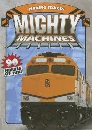 Mighty Machines: Making Tracks Movie