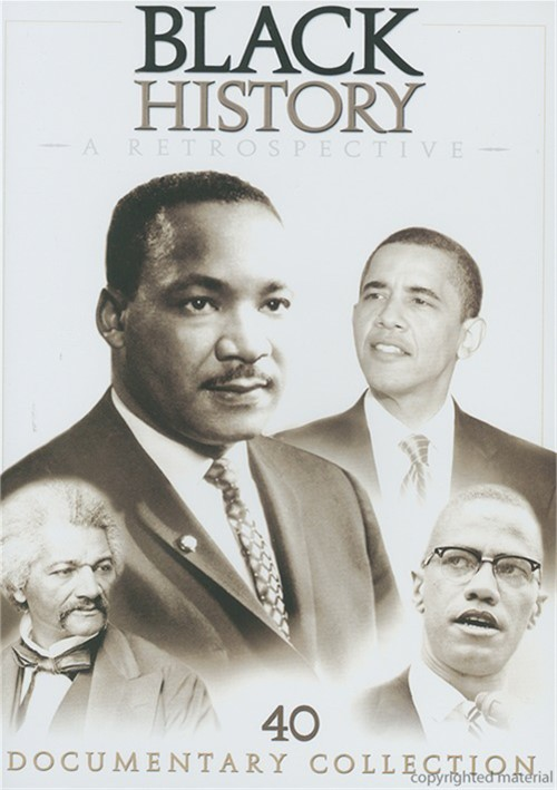 Black History: A Retrospective Movie