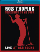 Rob Thomas: Something To Be Tour - Live At Red Rocks Blu-ray