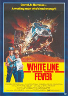 White Line Fever Movie