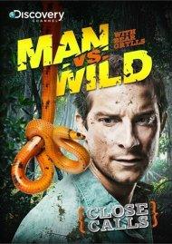 Man Vs. Wild: Close Calls Movie