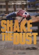 Shake the Dust Movie