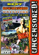 Best Of Backyard Wrestling, The: Future Kings Of The Ring Movie