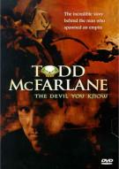Todd McFarlane: Devil You Know Movie
