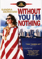Without You Im Nothing Movie
