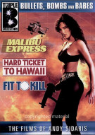 Bullets, Bombs And Babes: Fit To Kill / Malibu Express / Hard Ticket To Hawaii Movie