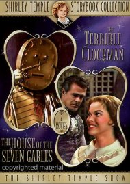 Shirley Temple Storybook Collection: The Terrible Clockman / The House Of The Seven Gables Movie