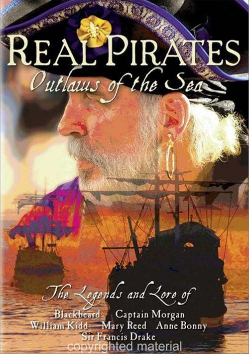 Real Pirates: Outlaws Of The Sea Movie