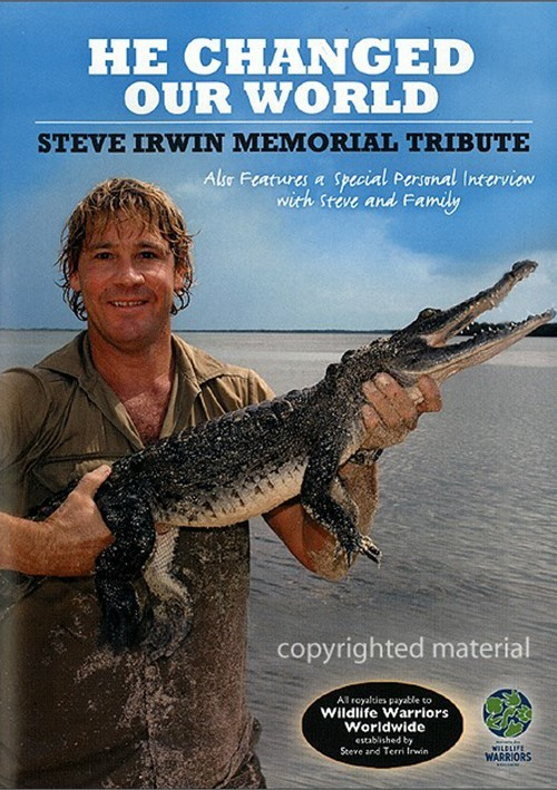 He Changed Our World: Steve Irwin Memorial Tribute Movie