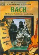 Bach: Naxos Musical Journey Movie