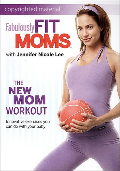 Fabulously Fit Moms: The New Mom Workout Movie