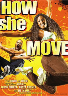 How She Move Movie