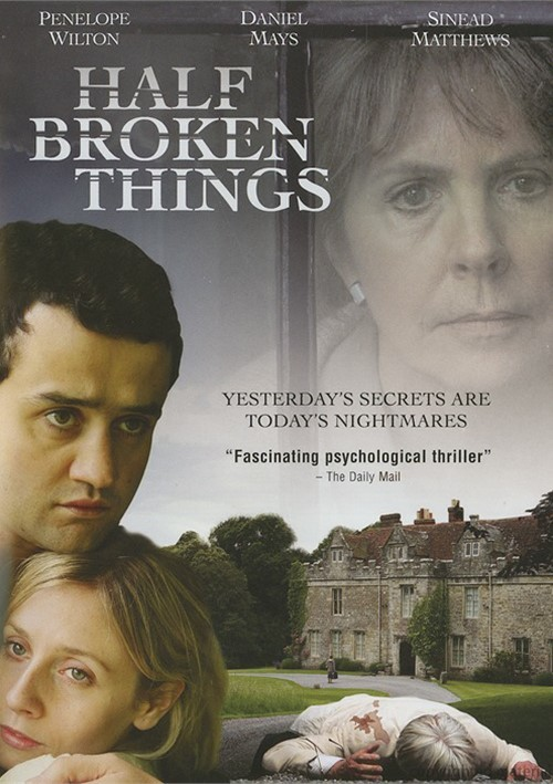 Half Broken Things Movie
