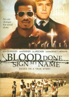 Blood Done Sign My Name Movie