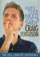 Craig Ferguson: Does This Need To Be Said? Movie
