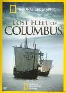 National Geographic: Lost Fleet Of Columbus Movie