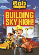 Bob The Builder: Building Sky High! Movie