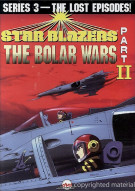 Star Blazers: The Bolar Wars - Series 3/Part II Movie