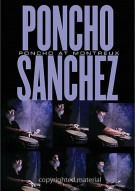 Poncho Sanchez At Montreux Movie