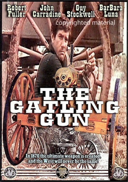 Gatling Gun, The Movie