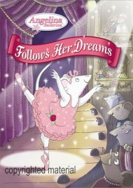 Angelina Ballerina: Angelina Follows Her Dreams Movie