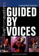 Guided By Voices: Live From Austin, TX Movie