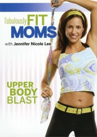Fabulously Fit Moms: Upper Body Blast Movie